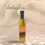 Autrefois Terroir Huiles aromatisées