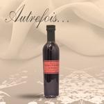 Autrefois Terroir Vinaigres aromatisés